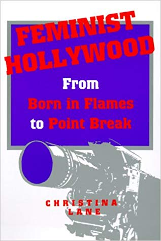 Feminist Hollywood: From Born in Flames to Point Break